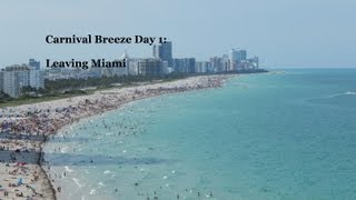 Carnival Breeze Day 1 - Leaving Aloft Miami Doral & Embarkation Day