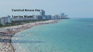 Carnival Breeze Day 1 - Leaving Aloft Miami Doral & Embarkation Day