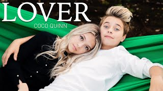 Gambar cover Taylor Swift - Lover (Coco Quinn Cover ft. Gavin Magnus)