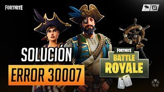 Easy Anti-Cheat Error 30007 Solution à Fortnite Battle Royale