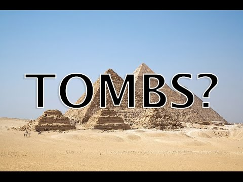 RePete's History: Were The Egyptian Pyramids Built As Tombs?