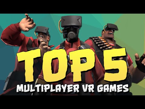 Top 5 Multiplayer Games for the Oculus Rift