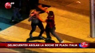 Terror en Plaza Italia: Ataques, asaltos, peleas y bandas organizadas - CHV Noticias