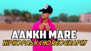 Aankh mare /simbha/ mika singh & neha kakkar /Dance choreography by Hiphop ash 2018