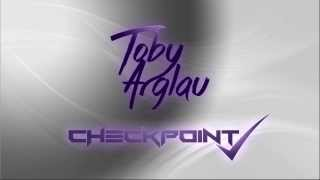 Toby Arglau - Checkpoint (Original Mix)