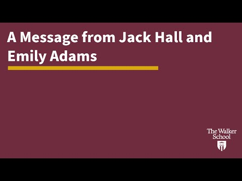 A Message From Jack Hall And Emily Adams
