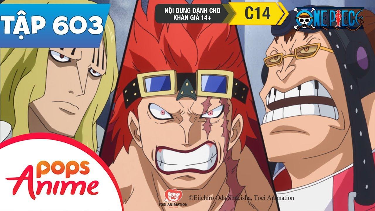 One Piece Tập 603 - Tiến Hành Phản Công! Luffy Và Law Đào Thoát Ngoạn Mục - Đảo Hải Tặc