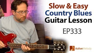 Slow and easy country blues lead guitar lesson - Country blues lead tutorial - EP333