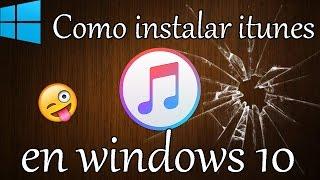 Instalar itunes en windows 10