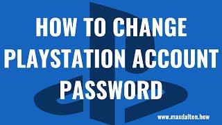 Как изменить пароль учетной записи PlayStation