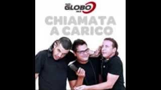 Radio Globo; Chiamata a Carico   Casting Uomini e Donne
