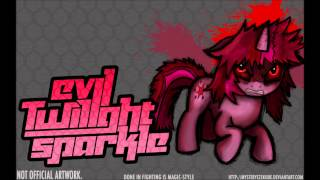 Repeat youtube video Fighting is Magic - Evil Twilight Sparkle Theme