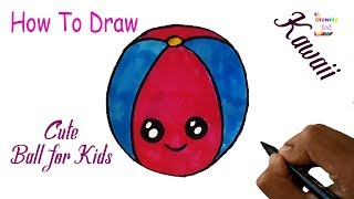 How To Draw Cute Ball For Kids - Kawai Ball Easy