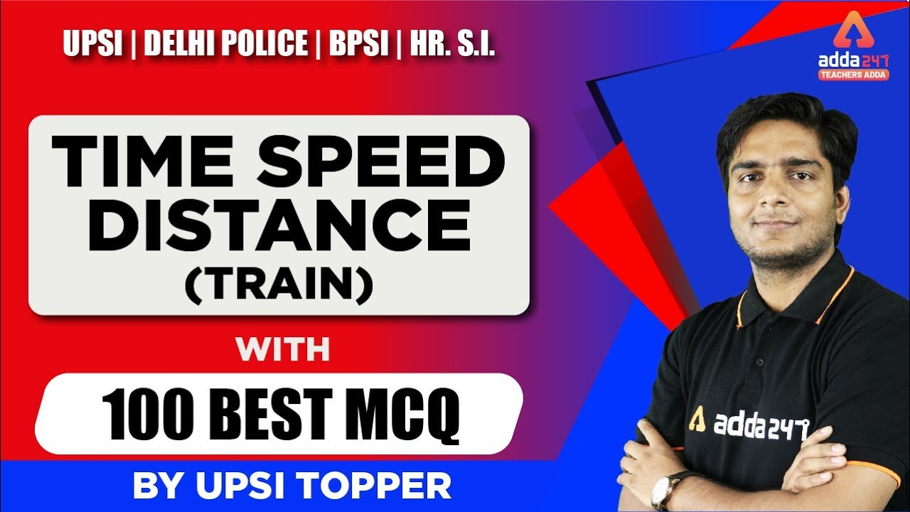 8 PM - UP SI / Delhi Police - Maths - Time Speed Distance ( Train )