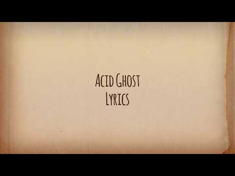 Acid Ghost- I Don't Need You *l y r i c s*
