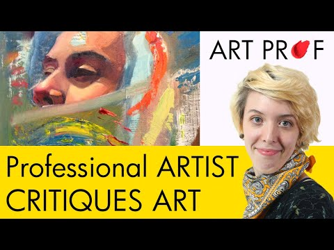 Art Critique: Oil Painting & Mixed Media Collage / ART PROF