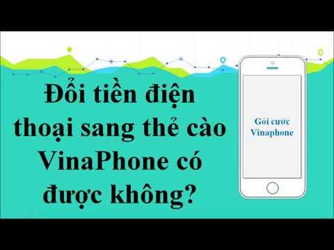 Đổi tiền điện thoại sang Thẻ cào Vinaphone có được không ? | Vinaphonevn.com