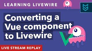 Converting a Vue component to Livewire (using NovaPackages.com) - Matt Stauffer Livestream