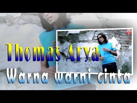 Free Download Thomas Arya - Warna Warni Cinta Mp3 dan Mp4