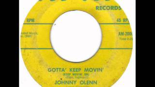 JOHNNY OLENN - GOTTA