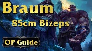 Braum Op Guide: 85cm Bizeps
