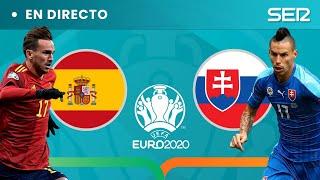 🏆 ⚽️ EN DIRECTO #EURO2020 |  ESPAÑA - ESLOVAQUIA y SUECIA - POLONIA EN VIVO