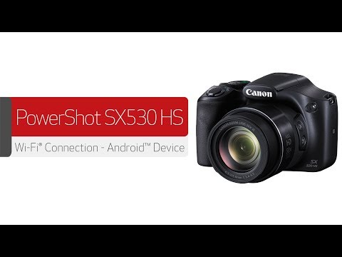 Canon PowerShot SX530 HS - Wireless Connection with an Android™ D