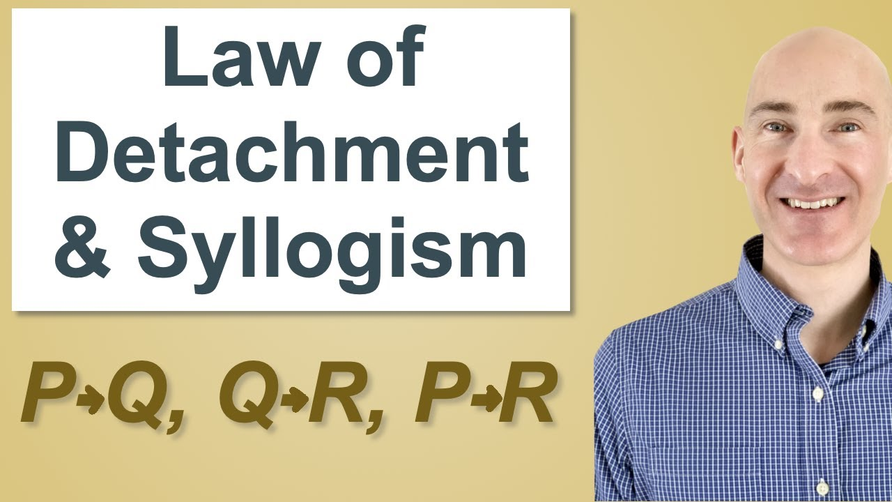 Law Of Detachment And Syllogism Youtube