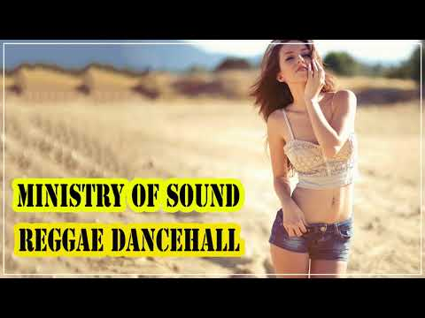 Ministry Of Sound Reggae dancehall - The Best Reggae Dancehall - Reggae Dancehall Collection