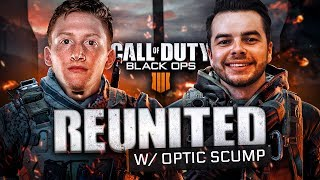 REUNITED WITH OPTIC SCUMP ON CALL OF DUTY: BLACKOUT! *INSANE GAME*