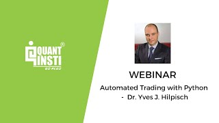 Automated Trading with Python - Webinar by Dr. Yves J. Hilpisch