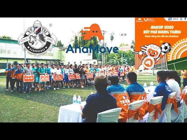 Highlight Không Khí Giải Banh Futsal AHACUP 2020 | AhaMove x Barbershop Vũ Trí