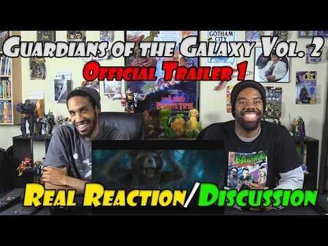 Guardians of the Galaxy Vol. 2 Official Trailer....Real Reaction/Discussion