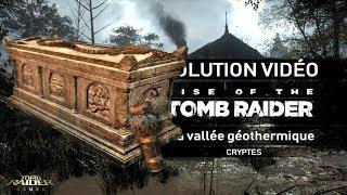 Rise of the Tomb Raider - Collectibles - La vallée géothermique - Cryptes