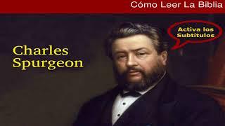 El secreto para entender la Biblia - Charles Spurgeon