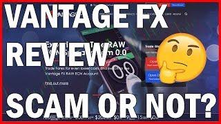 Vantage FX SCAM or NOT? - Honest ECN Forex Broker Review 2019 for Traders