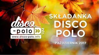 Składanka Disco Polo **Hity Disco Polo ** Październik 2017 (Disco-Polo.info)