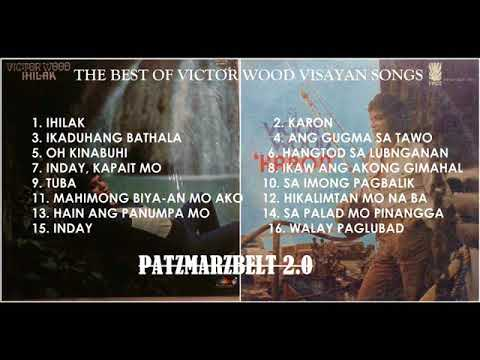 Medley Visayan Songs of Victor Wood (patzmarzbelt's compilations)