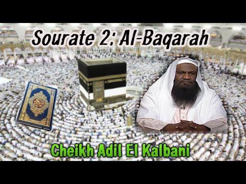 002-Al-Baqara, Sheikh Adil Al Kalbani(عادل الكلباني), moving quran recitation (القرآن الكريم)