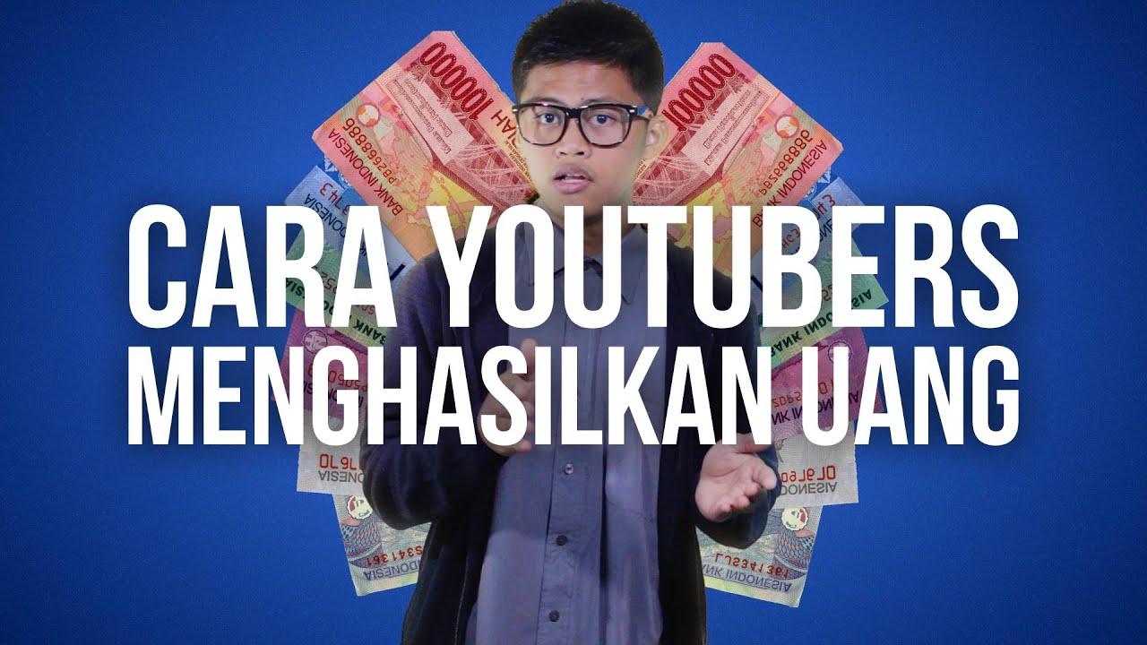 Bagaimana YouTubers Menghasilkan Uang - YouTube