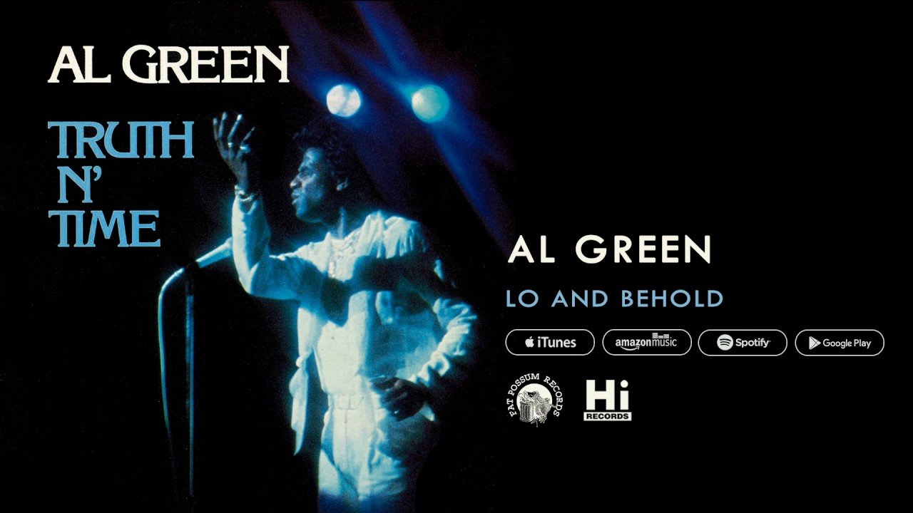al-green-lo-and-behold-official-audio-al-green