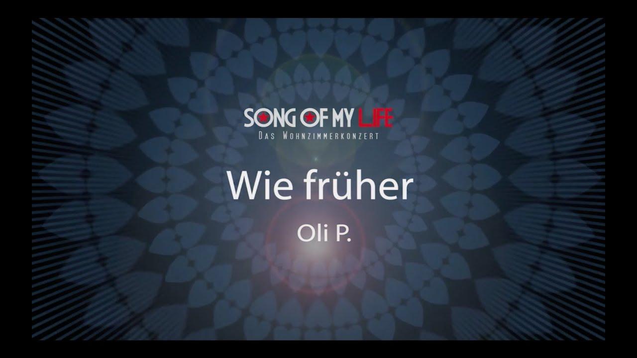 OliP Wie Frher Beim Wohnzimmerkonzert Song Of My Life