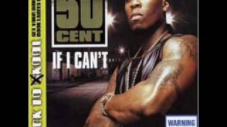 50 Cent If I Cant Lyrics In Description