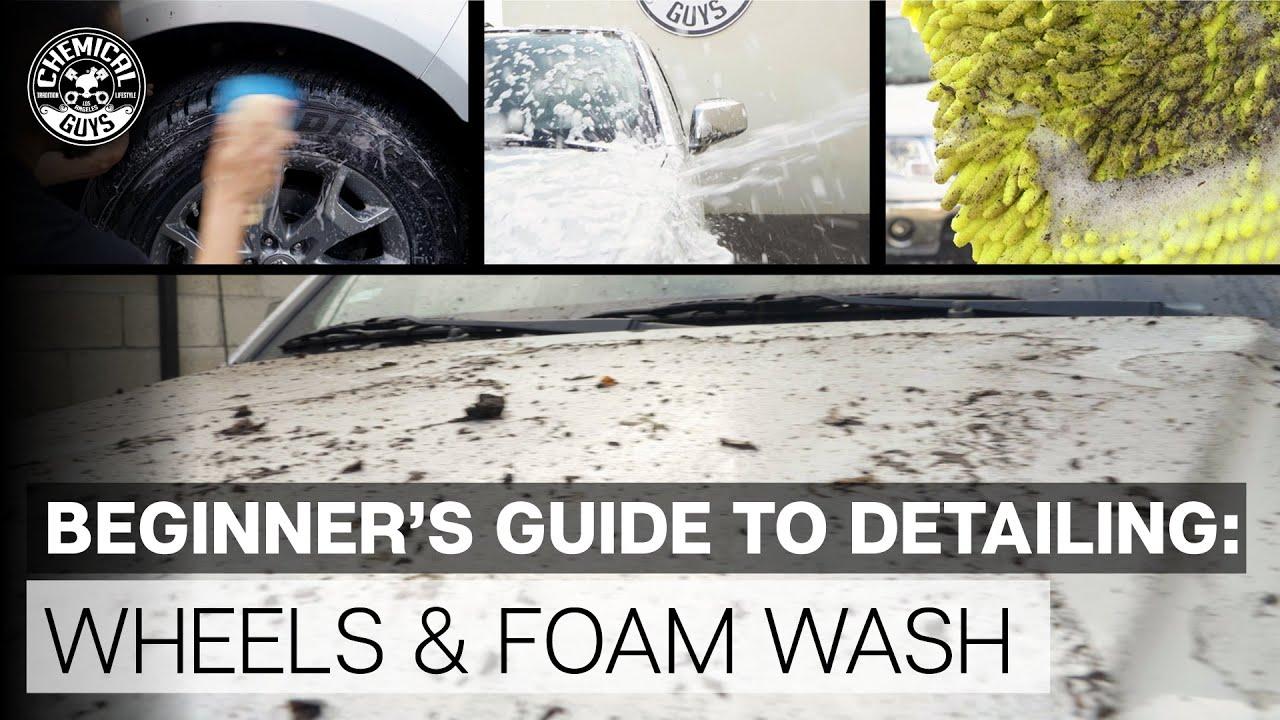 Detailing Flow Chart Beginner's Guide! - Part 1 - Wheels & Foam Wash - Chemical Guys