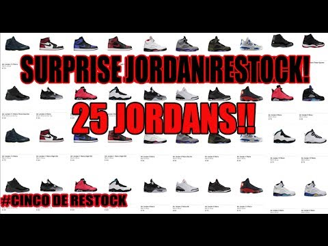 Surprise Nike Restock! 25 Air Jordan Sneakers
