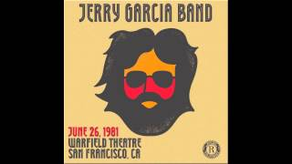"Jerry Garcia Band featuring Phil Lesh - ""Dear Prudence"" - June 26, 1981"