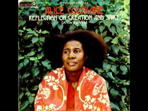 Alice Coltrane - Reflection On Creation And Space - 10 Sri Rama Ohnedaruth