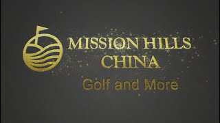 Mission Hills China - Golf and More