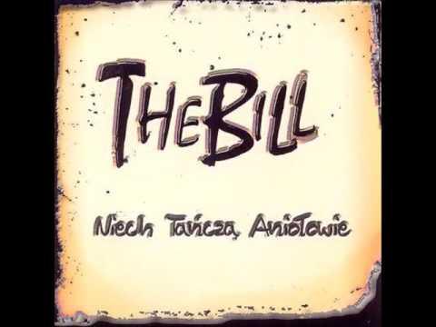 The Bill - Niech tańczą aniołowie [Full Album] 2006