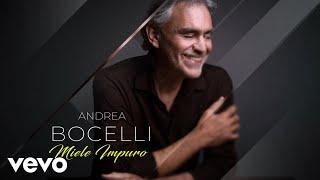 Andrea Bocelli - Miele impuro (commentary)